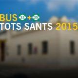 Servei especial TOTS SANTS 2015. Bus gratuït dia 1 de novembre